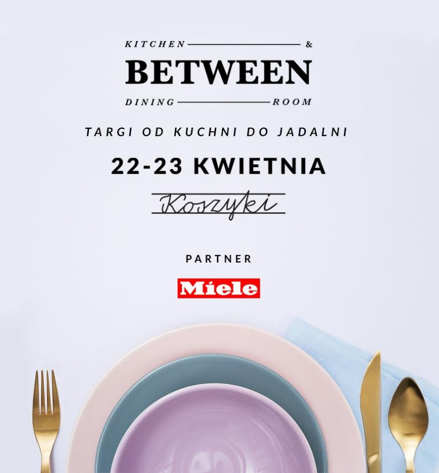 "Targi ""BETWEEN kitchen & dining"""